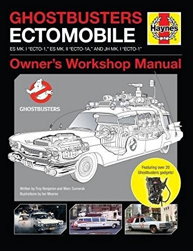 Benjamin, T: Ghostbusters Owners' Workshop Manual