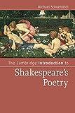 The Cambridge Introduction to Shakespeare's Poetry (Cambridge Introductions to Literature) - Michael Schoenfeldt