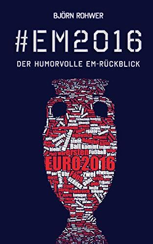 #EM2016: Der humorvolle EM-Rückblick: Volume 2 (#Fußball)