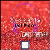 Sessanta (David Coroner Remix)