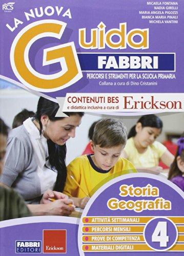 La nuova guida Fabbri. Storia e geografia. Guida per l'insegnante della 4ª classe elementare