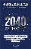 2040 - Tous dans l'espace ?