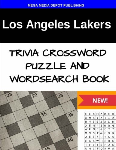 Los Angeles Lakers Trivia Crossword Puzzle and Word Search Book PDF Books