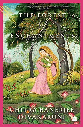 The Forest of Enchantments by [Chitra Banerjee Divakaruni]