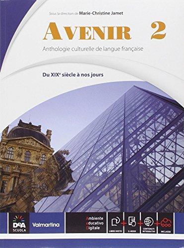 Avenir. Vol. 2 du xix à nos jours. Con E-book e DVD [Lingua francese]