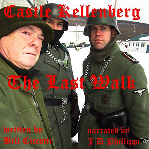 Castle Kellenberg - The Last Walk audiobook cover art
