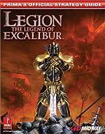 Legion - Legend of Excalibur : Prima's Official Strategy Guide de Prima Development