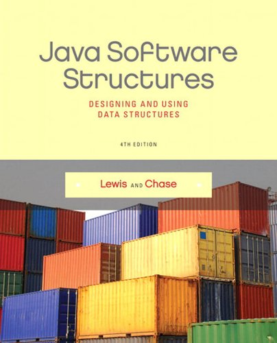 Java Software Structures Designing And Using Data Structures 4 Lewis John Chase Joe Ebook Amazon Com