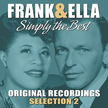 Frank & Ella - Simply The Best - Selection 2