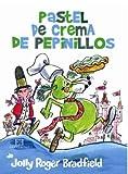 Pastel de crema de pepinillos (Encuentro Infantil)...