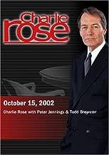Charlie Rose October 15, 2002