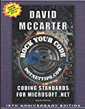 Rock Your Code: Coding Standards for Microsoft .NET - David McCarter