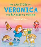 The Sad Story Of Veronica: Who Played The Violin
