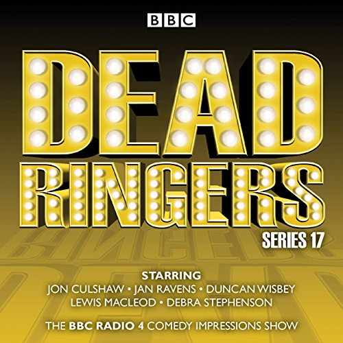 Dead Ringers: Series 17 Plus Christmas Specials audiobook cover art