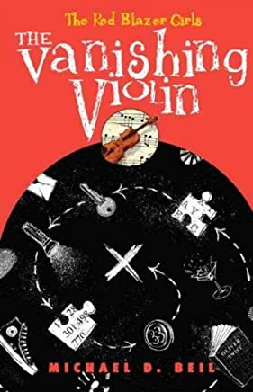 [THE VANISHING VIOLIN] By Beil, Michael D.(Hardcover) on 10-Aug-2010