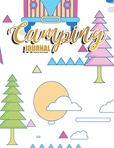 Camping Journal: Campsite Log and Planner