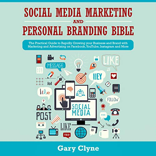 Social Media Marketing and Personal Branding Bible cover art