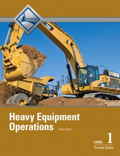 Heavy Equipment Operations Level 1 Trainee Guide, Paperback