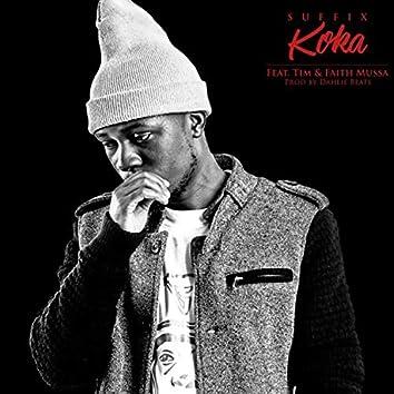 Koka (feat. Tim & Faith Mussa)
