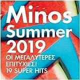 MINOS 2019 SUMMER / 19 SUPER GREEK MUSIC HITS