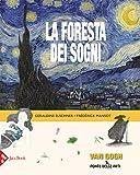 La foresta dei sogni. Ediz. a colori