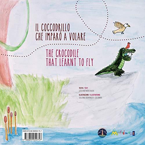 Il coccodrillo che imparò a volare. Ediz. italiana, inglese, francese e tedesca