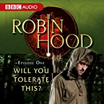 Robin Hood: Will You Tolerate This? (Episode 1)