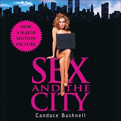 Sex and the City Audiobook By Candace Bushnell cover art