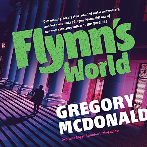Flynn's World                   De :                                                                                                                                 Gregory Mcdonald                           Durée : 7 h et 30 min     Pas de notations     Global 0,0