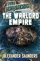 The DinoDimension: The Warlord Empire