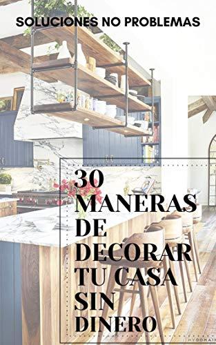 30 MANERAS DE DECORAR TU CASA SIN DINERO: Decora reciclando cosas que ya no utilizas
