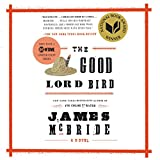 The Good Lord Bird: A Novel