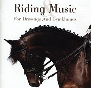 Riding & Music-Music for Dressage