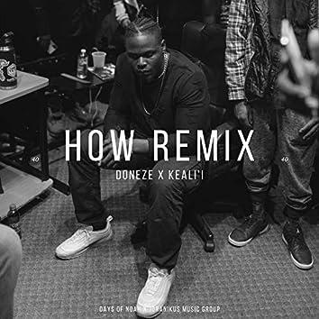 HOW (Remix)