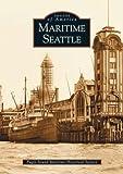 Maritime Seattle (WA) (Images of America)