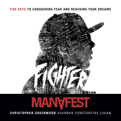 Fighter Five Keys to Conquering Fear and Reaching Your Dreams audiobook cover art