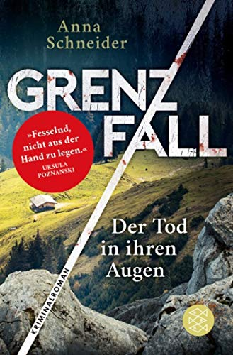 Grenzfall - Der Tod in ihren Augen: Kriminalroman (Jahn und Krammer ermitteln, Band 1)