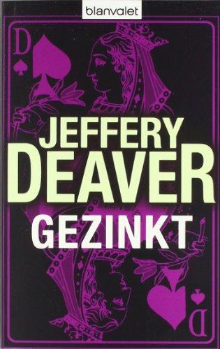 Buchseite und Rezensionen zu 'Gezinkt' von Jeffery Deaver