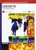CONTATTO 2A MANUALE+ESRCIZI CON CD: Contatto 2A Book+CD(B1)