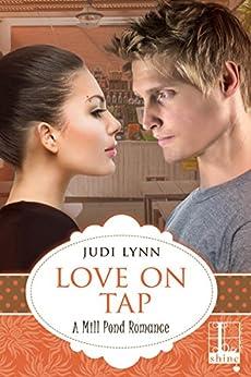 Love on Tap (Mill Pond Book 3) by [Judi Lynn]
