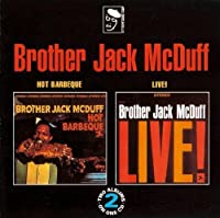 Hot Barbeque/Live by BROTHER JACK MCDUFF (1993-04-26)