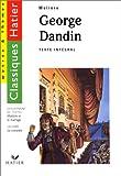 Georges Dandin, le mariage chez Molière - Hatier - 01/10/1994