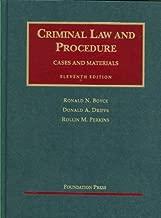Criminal Law and Procedure (University Casebook Series)