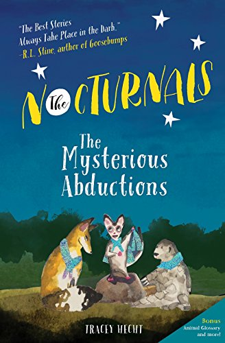 The Nocturnals: The Mysterious Abductions (The Nocturnals (1))