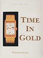 Time in Gold , Wristwatches