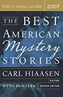 The Best American Mystery Stories 2007 (The Best American Series ®)
