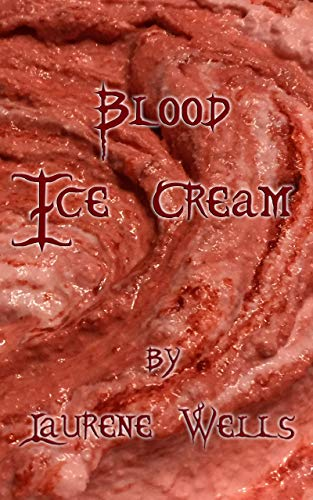 Blood Ice Cream: Book 3 in the Blood Pancakes series (English Edition)