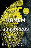 O Homem dos Sussurros (Portuguese Edition)