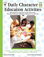 Daily Character Education Activities, Grades 2 - 3: 180 Lessons for Each Day of the School Year