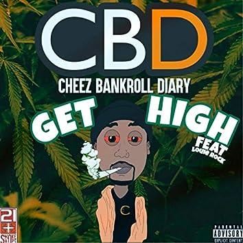 Get High (feat. Louie Rock)
